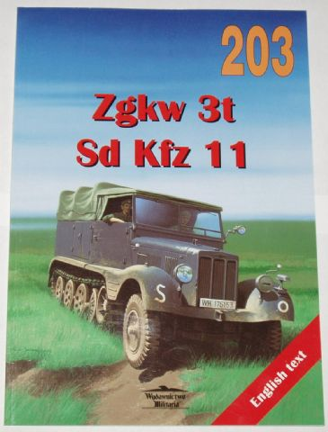 Zgkw 3t and Sd Kfz 11, by Robert Sawicki & Janusz Ledwoch (203)